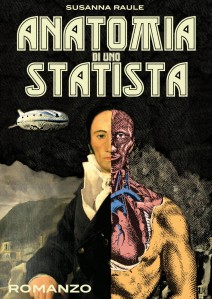 Anatomia di uno statista - susanna raule