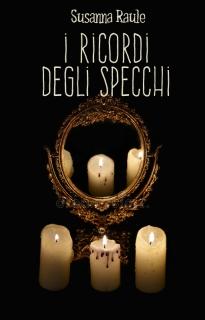 I RICORDI DEGLI SPECCHI COVER
